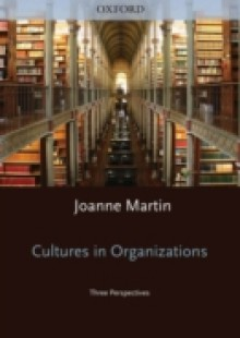 Обложка книги  - Cultures in Organizations: Three Perspectives