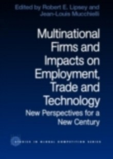Обложка книги  - Multinational Firms and Impacts on Employment, Trade and Technology