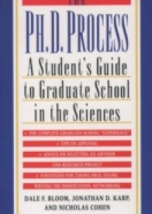 Обложка книги  - Ph.D. Process: A Student's Guide to Graduate School in the Sciences