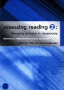 Обложка книги  - Assessing Reading 2: Changing Practice in Classrooms