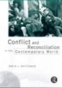 Обложка книги  - Conflict and Reconciliation in the Contemporary World