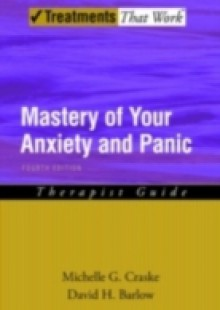 Обложка книги  - Mastery of Your Anxiety and Panic: Therapist Guide