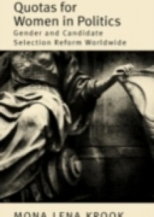 Обложка книги  - Quotas for Women in Politics: Gender and Candidate Selection Reform Worldwide