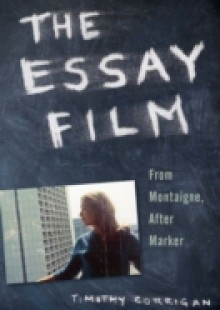 Обложка книги  - Essay Film: From Montaigne, After Marker