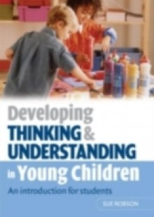 Обложка книги  - Developing Thinking and Understanding in Young Children