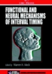 Обложка книги  - Functional and Neural Mechanisms of Interval Timing