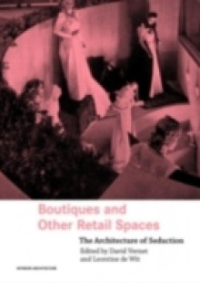 Обложка книги  - Boutiques and Other Retail Spaces