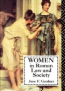 Обложка книги  - Women in Roman Law and Society