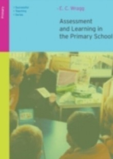 Обложка книги  - Assessment and Learning in the Primary School