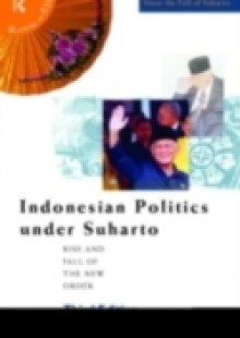 Обложка книги  - Indonesian Politics Under Suharto