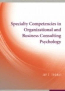 Обложка книги  - Specialty Competencies in Organizational and Business Consulting Psychology