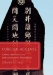 Обложка книги  - Foreign Accents: Chinese American Verse from Exclusion to Postethnicity