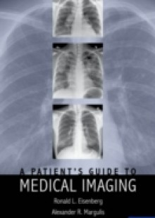 Обложка книги  - Patients Guide to Medical Imaging