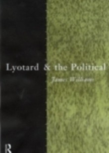 Обложка книги  - Lyotard and the Political