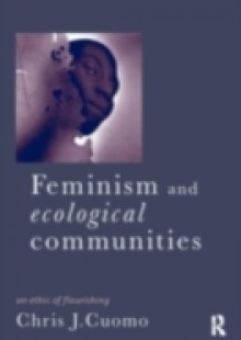 Обложка книги  - Feminism and Ecological Communities