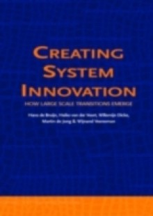 Обложка книги  - Creating System Innovation How Large Scale Transitions Emerge