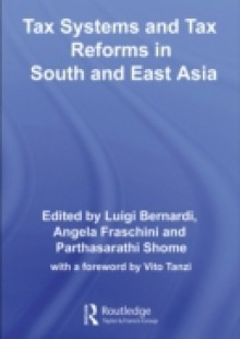 Обложка книги  - Tax Systems and Tax Reforms in South and East Asia