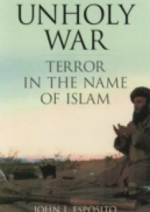 Обложка книги  - Unholy War: Terror in the Name of Islam