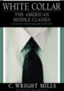 Обложка книги  - White Collar: The American Middle Classes