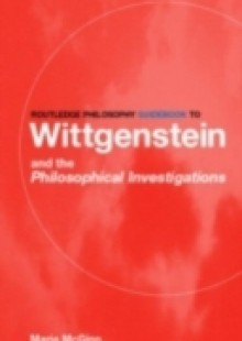 Обложка книги  - Routledge Philosophy GuideBook to Wittgenstein and the Philosophical Investigations