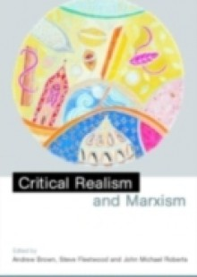 Обложка книги  - Critical Realism and Marxism