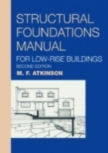 Обложка книги  - Structural Foundations Manual for Low-Rise Buildings