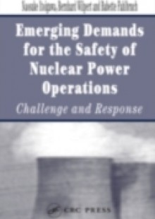Обложка книги  - Emerging Demands for the Safety of Nuclear Power Operations