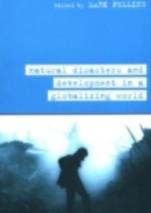 Обложка книги  - Natural Disaster and Development in a Globalizing World