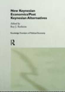 Обложка книги  - New Keynesian Economics / Post Keynesian Alternatives