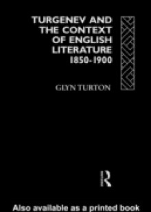 Обложка книги  - Turgenev and the Context of English Literature 1850-1900