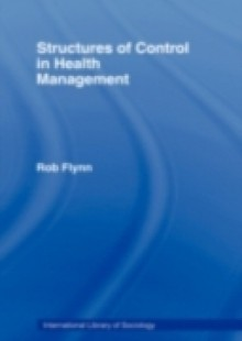 Обложка книги  - Structures of Control in Health Management