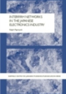 Обложка книги  - Interfirm Networks in the Japanese Electronics Industry