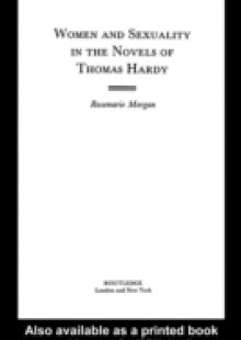 Обложка книги  - Women and Sexuality in the Novels of Thomas Hardy
