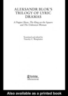 Обложка книги  - Aleksandr Blok's Trilogy of Lyric Dramas