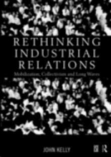 Обложка книги  - Rethinking Industrial Relations