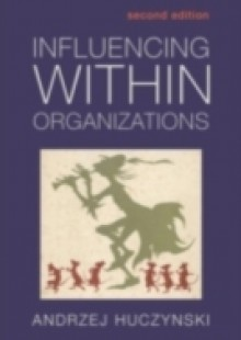 Обложка книги  - Influencing Within Organizations