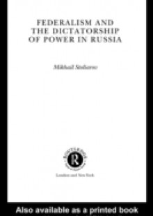 Обложка книги  - Federalism and the Dictatorship of Power in Russia