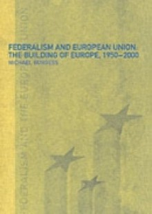 Обложка книги  - Federalism and the European Union