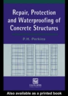 Обложка книги  - Repair, Protection and Waterproofing of Concrete Structures, Third Edition