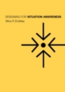 Обложка книги  - Designing for Situation Awareness