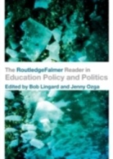 Обложка книги  - RoutledgeFalmer Reader in Education Policy and Politics