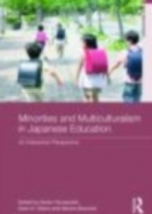 Обложка книги  - Minorities and Education in Multicultural Japan