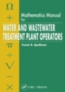 Обложка книги  - Mathematics Manual for Water and Wastewater Treatment Plant Operators