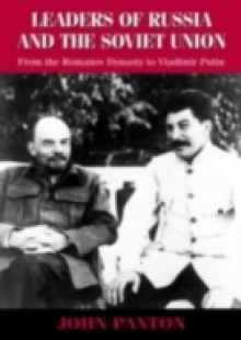 Обложка книги  - Leaders of Russia and the Soviet Union Since 1613