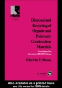 Обложка книги  - Disposal and Recycling of Organic and Polymeric Construction Materials
