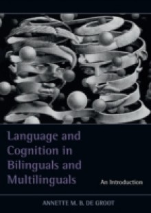 Обложка книги  - Language and Cognition in Bilinguals and Multilinguals