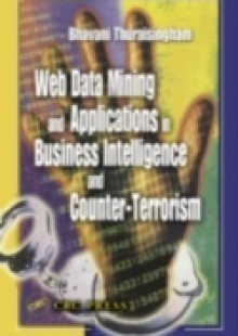 Обложка книги  - Web Data Mining and Applications in Business Intelligence and Counter-Terrorism