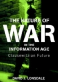 Обложка книги  - Nature of War in the Information Age