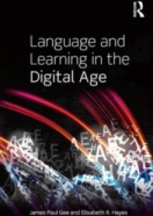 Обложка книги  - Language and Learning in the Digital Age