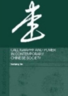 Обложка книги  - Calligraphy and Power in Contemporary Chinese Society